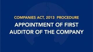 Procedure for Appointment of First Auditor of the Company