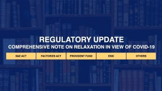 Regulatory Update – India – Labour & Employment Laws – May'20