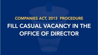 Procedure to Fill Casual Vacancy in the Office of Director