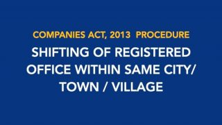 Procedure for Shifting of Registered Office of the Company within same City/Town/Village