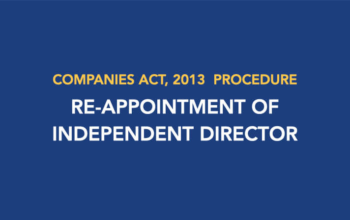 Procedure for Re-appointment of Independent Director
