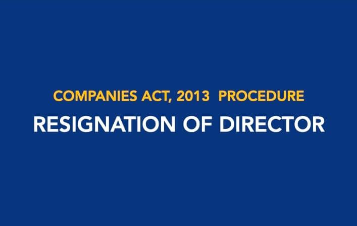 Procedure for Resignation of Director