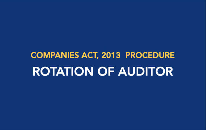 Procedure for Rotation of Auditor