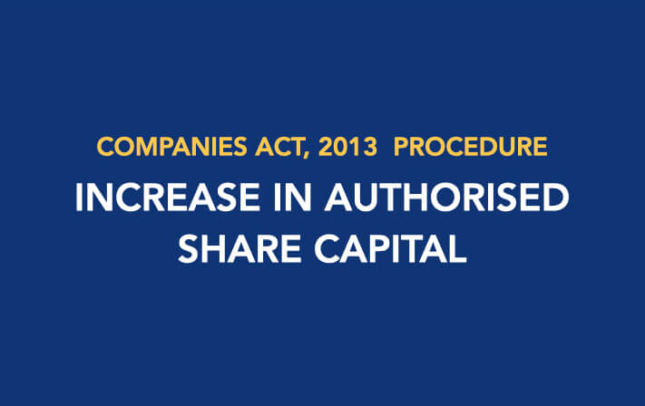 Procedure for Increase in the Authorised Share Capital