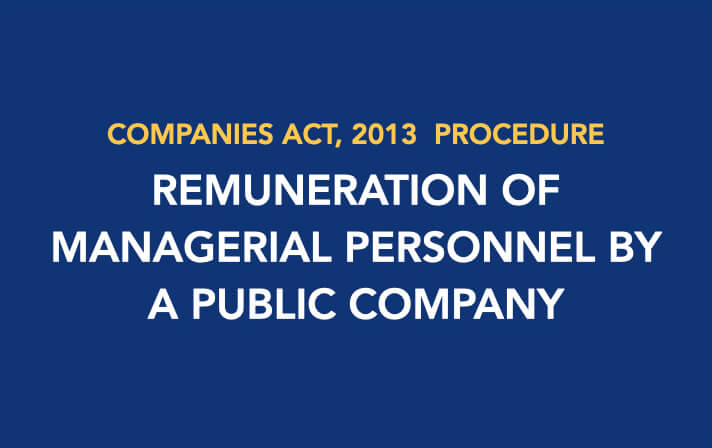 Procedure for Increase in Remuneration of Managerial Personnel by a Public Company