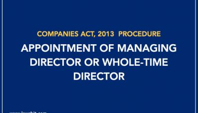 Procedure for Appointment of Managing Director or Whole-time Director