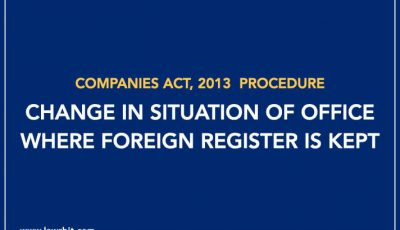 Procedure for Change in Situation of Office Where Foreign Register is Kept