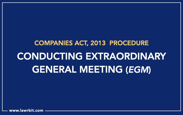 Procedure for Conducting Extraordinary General Meeting (EGM)