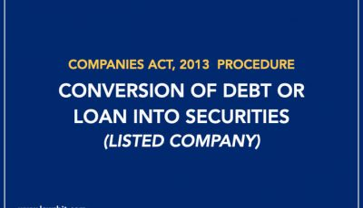 Procedure for Conversion of Debt or Loan into Securities (Listed Company)