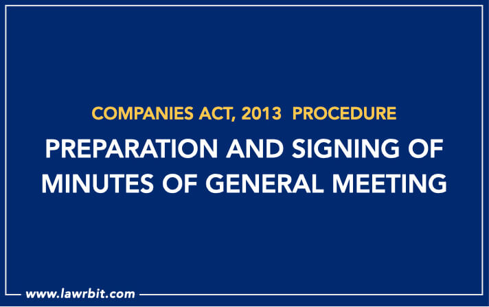 Preparation and Signing of Minutes of General Meeting