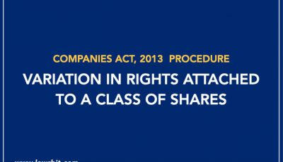 Procedure for Variation in Rights attached to a Class of Shares