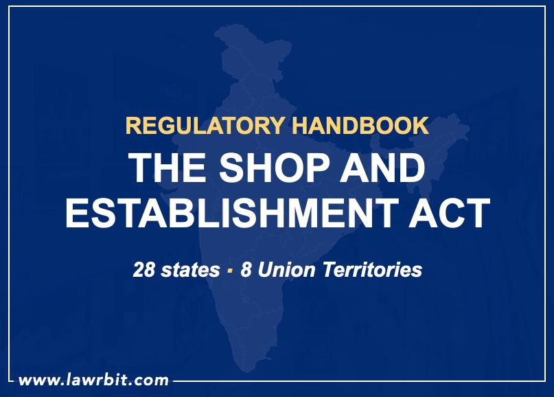 Regulatory Handbook – The Shops and Establishment Act