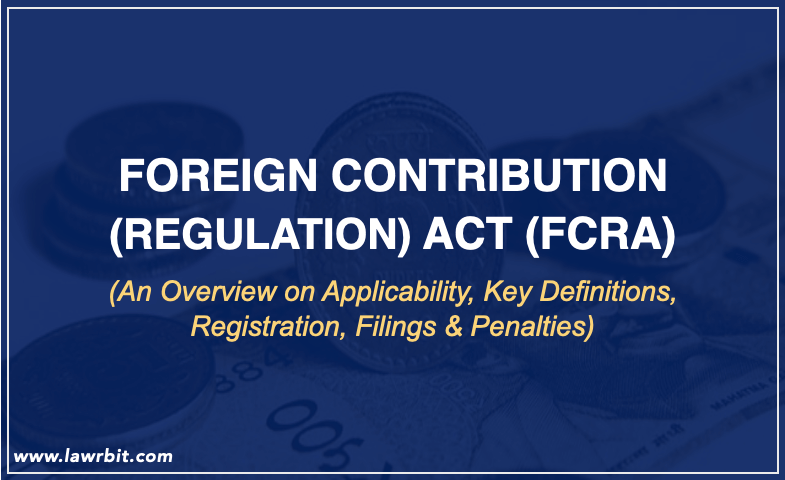 Foreign Contribution Regulation ACT (FCRA)