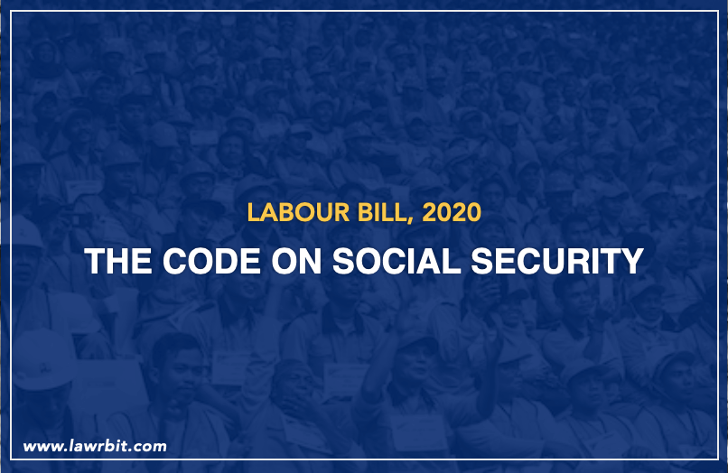 The Code on Social Security, 2020