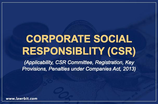 CORPORATE SOCIAL RESPONSIBLITY (CSR)