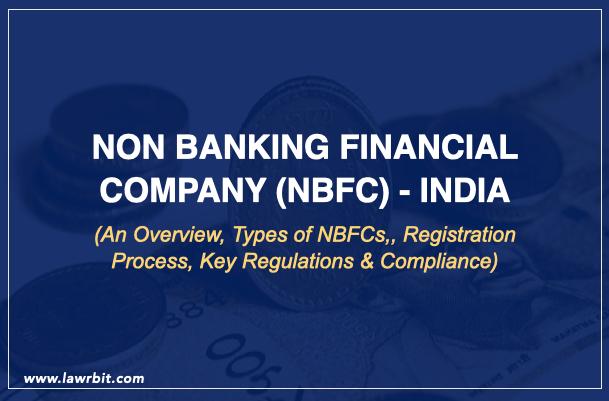 Non Banking Financial Company (NBFC) – India