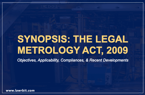 Synopsis: The Legal Metrology Act, 2009